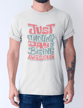 Men's Cotton Crew Tee – Just Another Day To Be Awesome T-Shirt Printify
