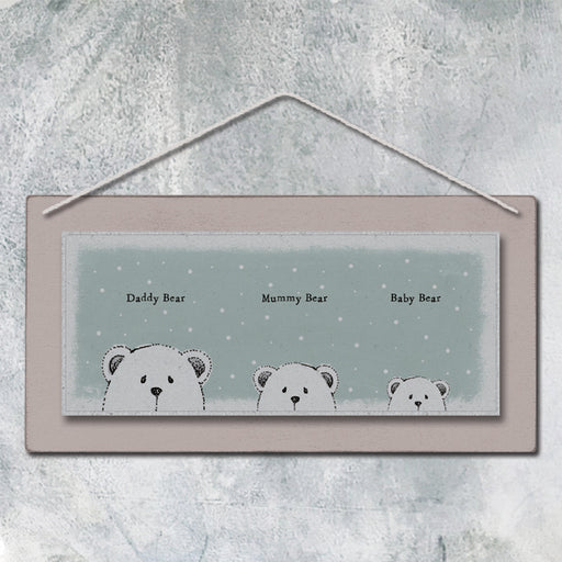 East of India 'Daddy Bear - Mummy Bear & Baby Bear' Sign