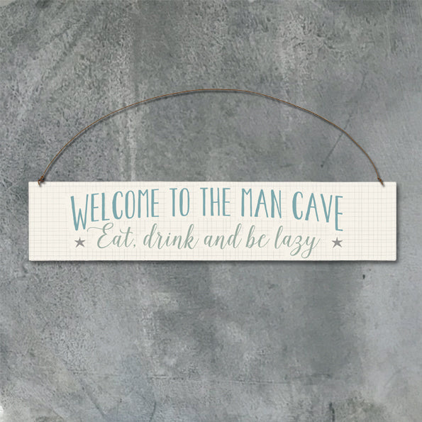 East of India - Wooden Sign - Welcome Man Cave