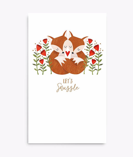 Lets Snuggle Foxes Card