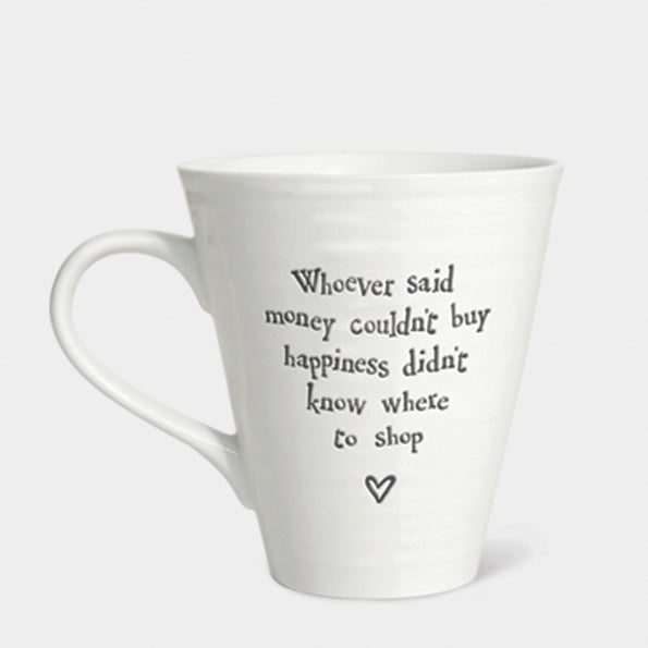 East of India Porcelain Mug-Whoever Said Money