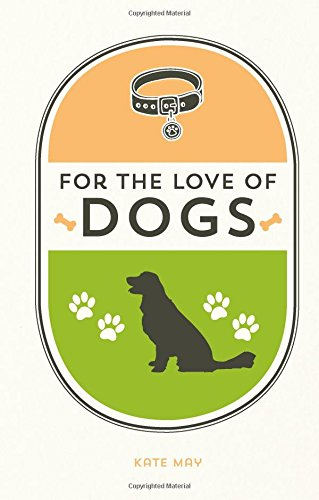 For the Love of Dogs Book