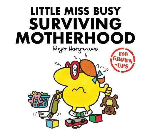 Little Miss Busy Survive Motherhood Book