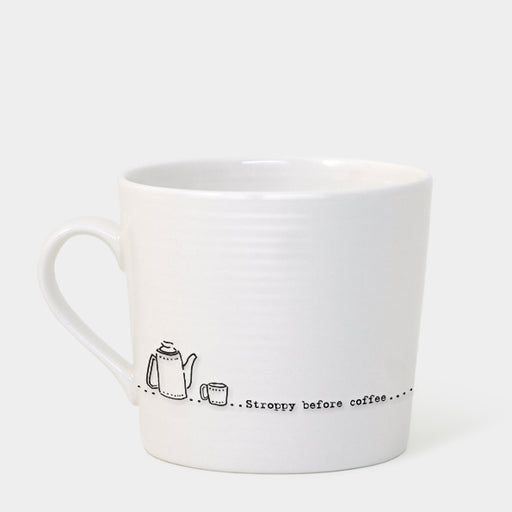 East of India Wobbly Mug - Stroppy Before Coffee