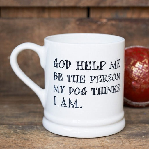 Sweet William God Help Me Dog Mug