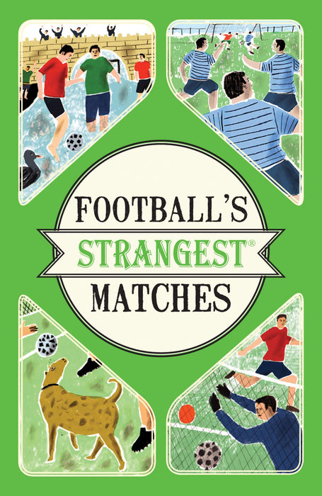 Football's Strangest Matches Book