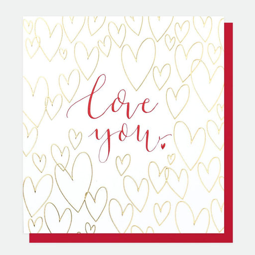 Caroline Gardner Love You Gold Hearts Valentine's Card