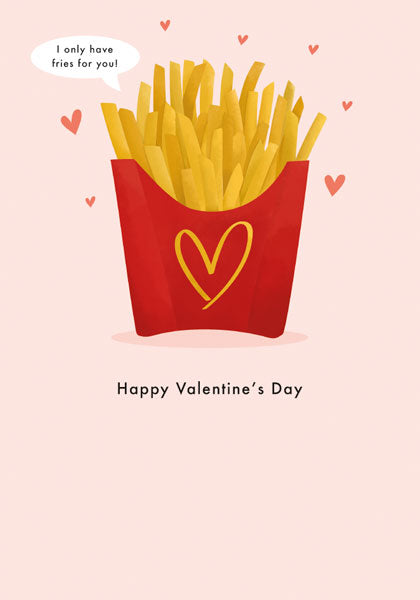 Fries For You Valentine's Card