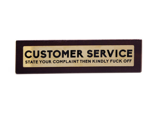 Wooden Desk Sign - Customer Service