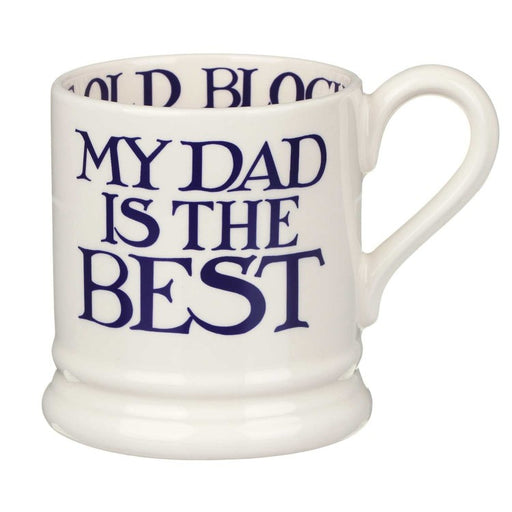 Emma Bridgewater My Dad is The Best  1/2 Pint Mug