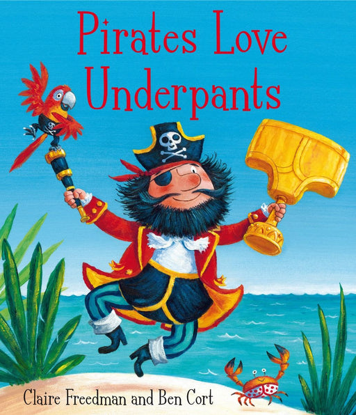 Pirates Love Underpants Book