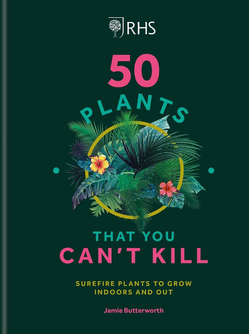 50 Plants That You Can't Kill Book