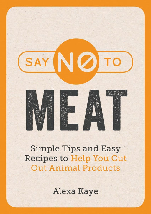 Say No To Meat Book