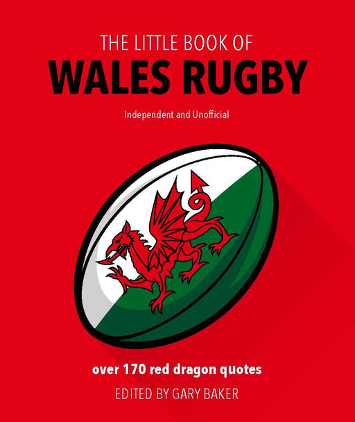 The Little Book of Welsh Rugby