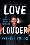 Love Louder: 33 Ways to Amplify Your Life - Shop The Fox