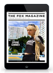 The Spring / Summer Issue - Shop The Fox