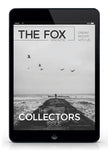 The Collectors Issue - Shop The Fox
