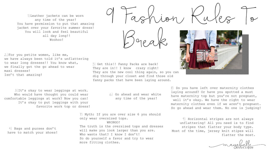 9 Fashion Rules To Break