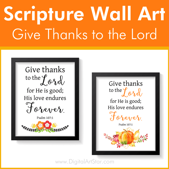 Give Thanks to the Lord Scripture Wall Art Prints