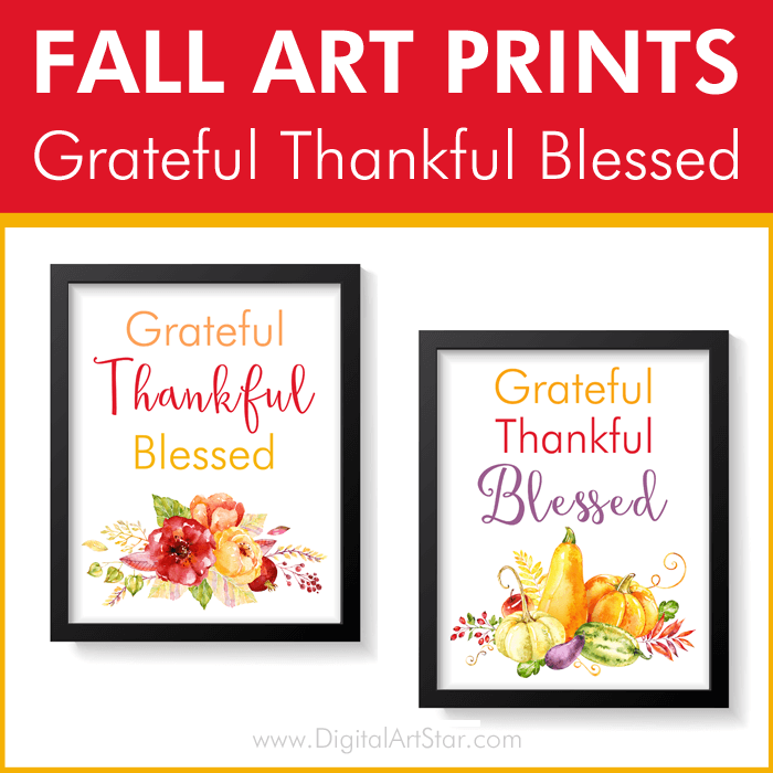Fall Art Prints Grateful Thankful Blessed