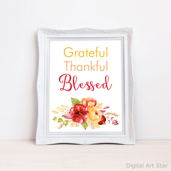 Grateful Thankful Blessed Floral Art Print for Fall Decorations
