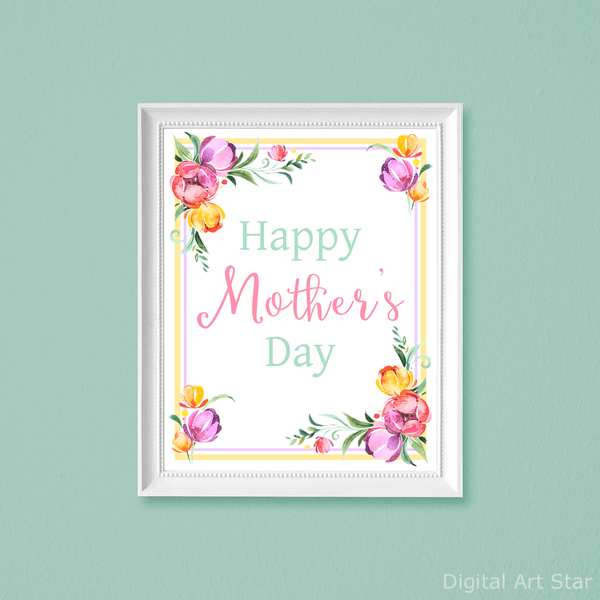 Printable Happy Mothers Day Signs