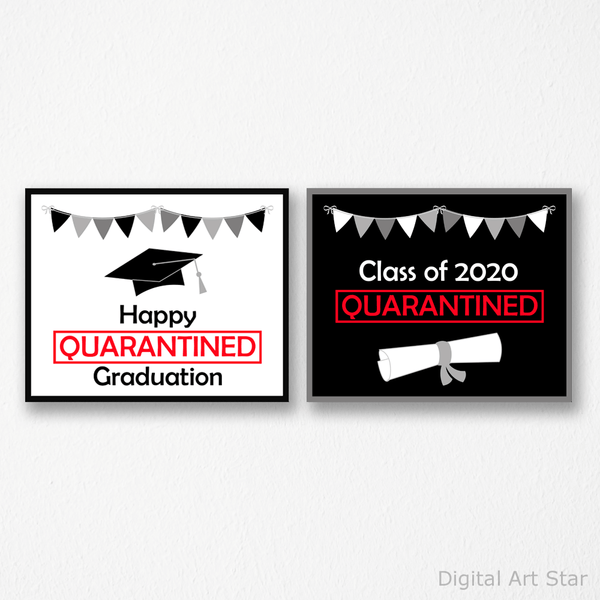 Set of 2 Printable Quarantine Graduation Signs