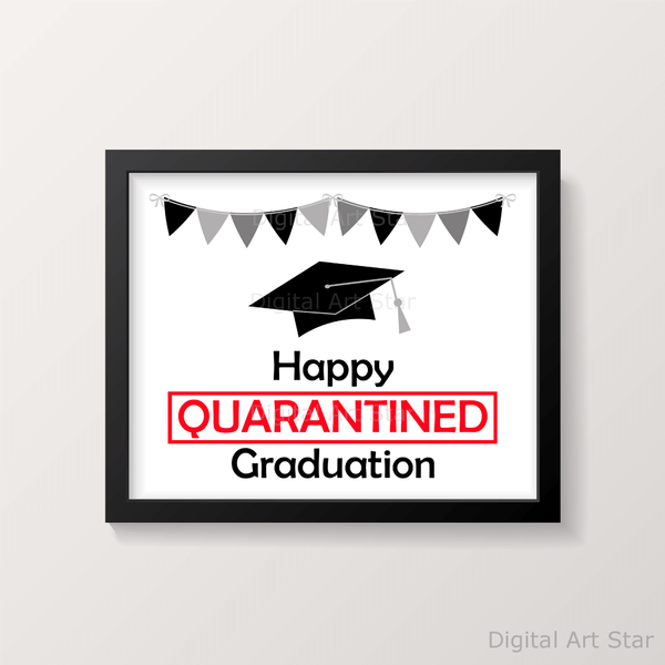 Happy Quarantined Graduation Wall Art Print