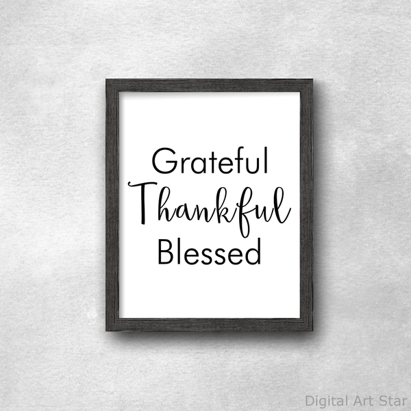 Grateful Thankful Blessed Black and White Wall Art Decor
