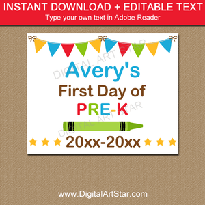 Editable First Day of Pre-K Sign Printable with Crayon