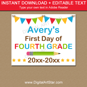 Editable First Day of Fourth Grade Printable Sign