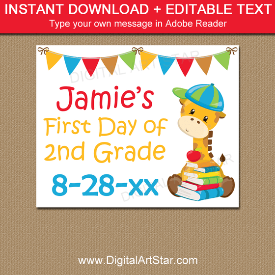 Editable First Day of School Sign
