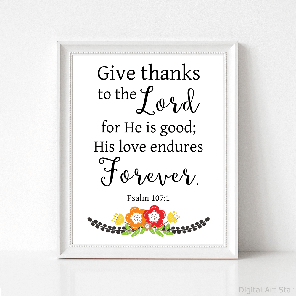 Fall Bible Verse Art Print - Give Thanks to the Lord for He is Good