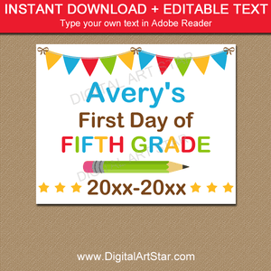 First Day of Fifth Grade Sign Editable PDF