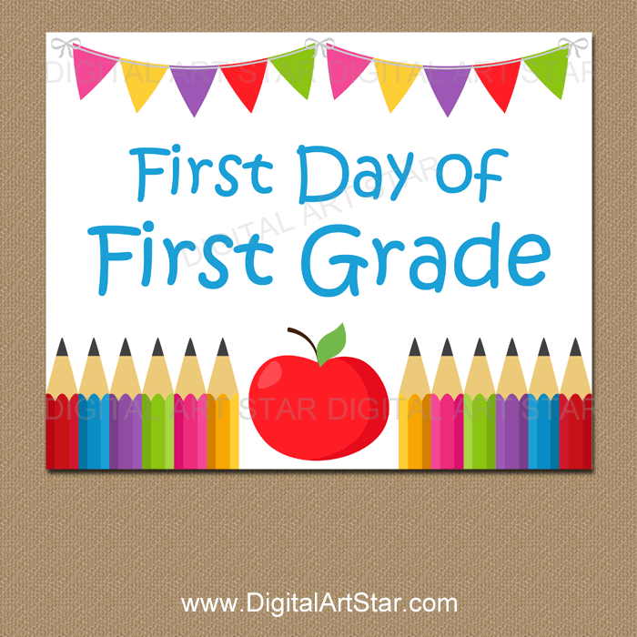 First Day of First Grade Sign Printable - Apple and Pencils