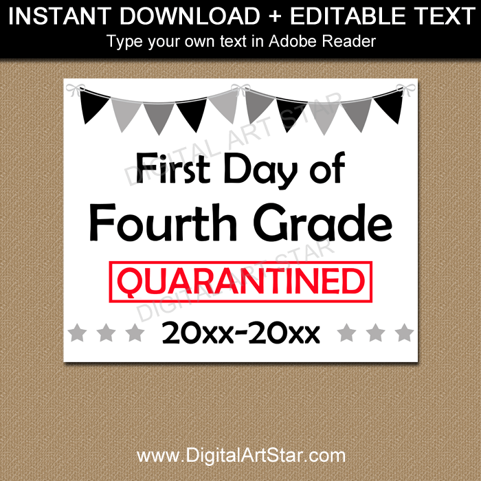 First Day of Fourth Grade Quarantine Sign Editable