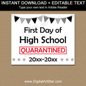 First Day of High School Quarantine Sign PDF