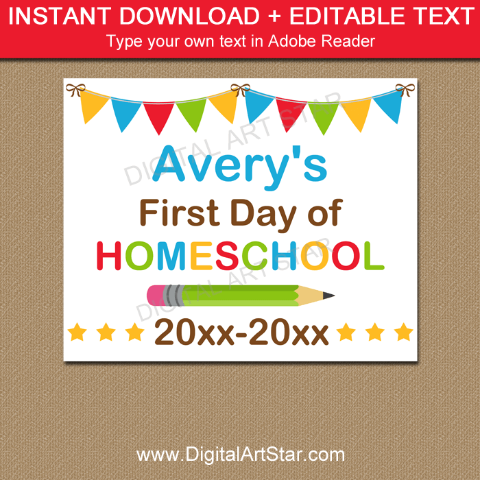 First Day of Homeschool Printable Sign