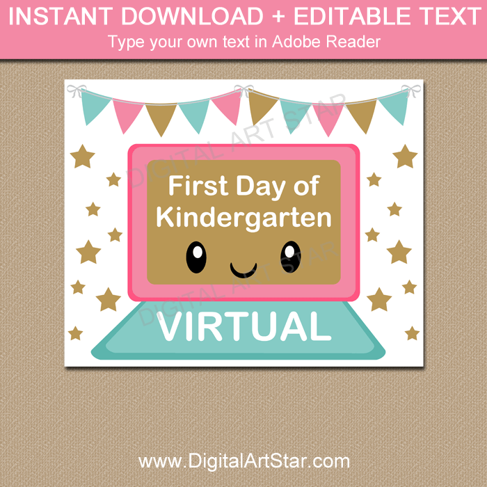 First Day of Kindergarten Distance Learning Sign to Print
