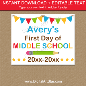 First Day of Middle School Sign Printable with Editable Text