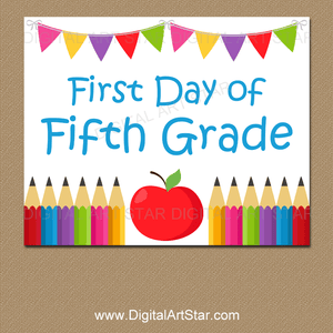 First Day of School Fifth Grade Sign Printable