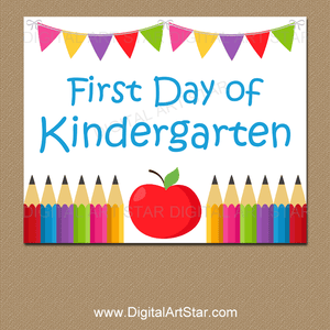 First Day of Kindergarten Sign Printable PDF