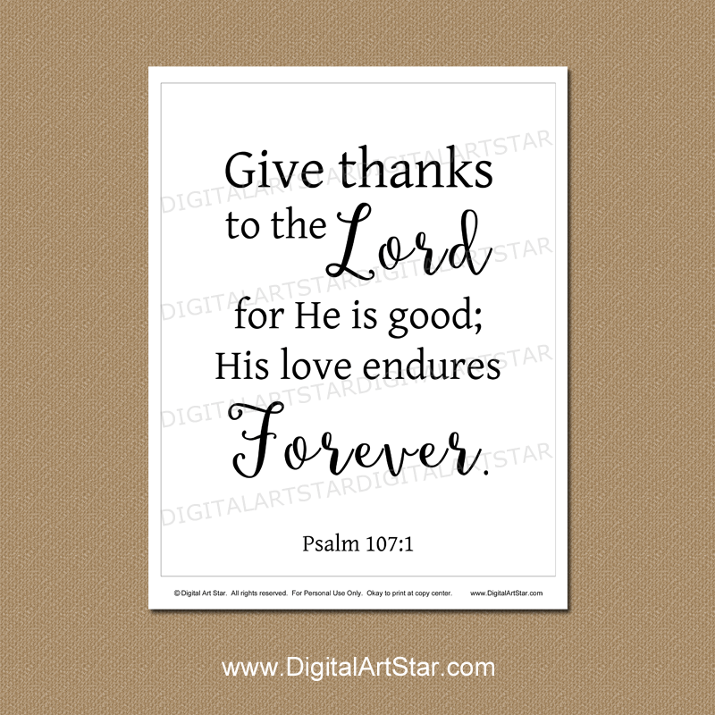 Give Thanks to the Lord for He is Good Art Print