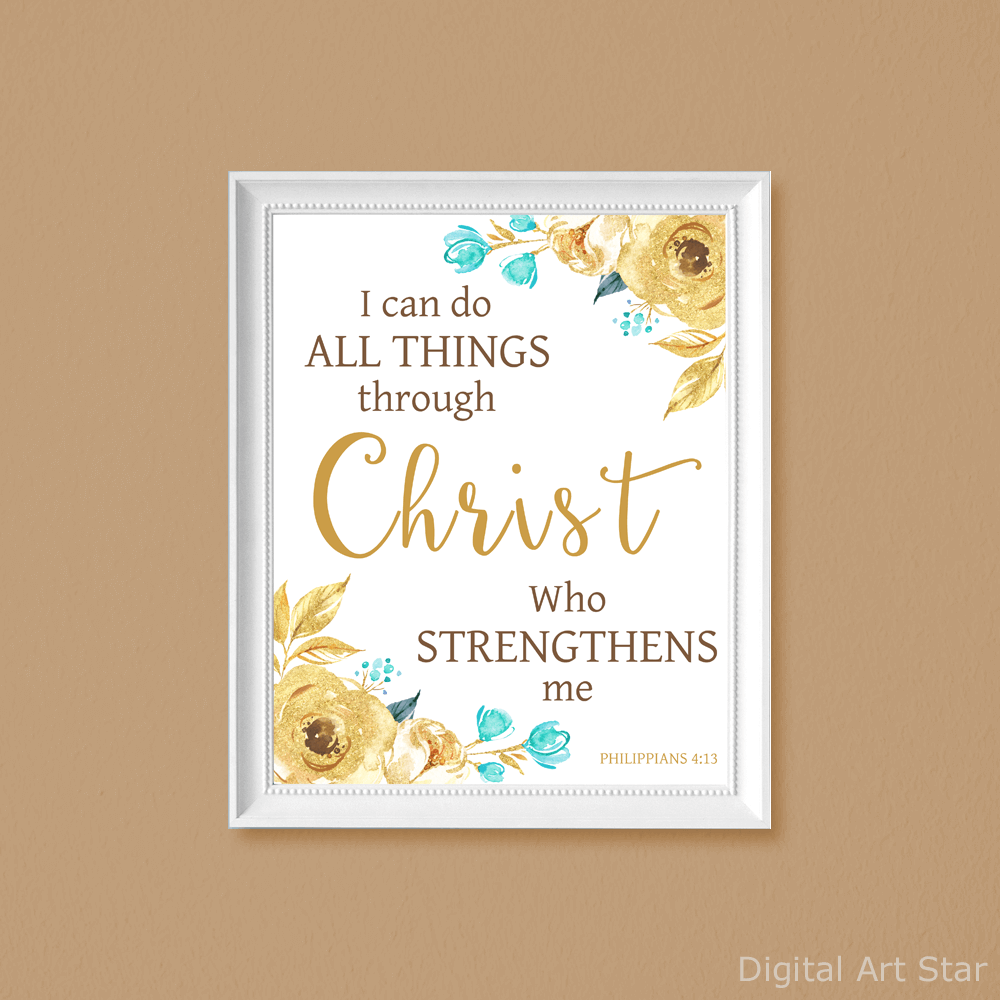 I Can Do All Things Through Christ Art Printable Gold Teal Brown