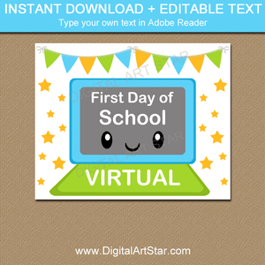 Online First Day of School Sign - Virtual School