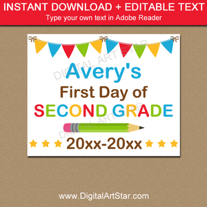 Personalized First Day of Second Grade Sign Printable