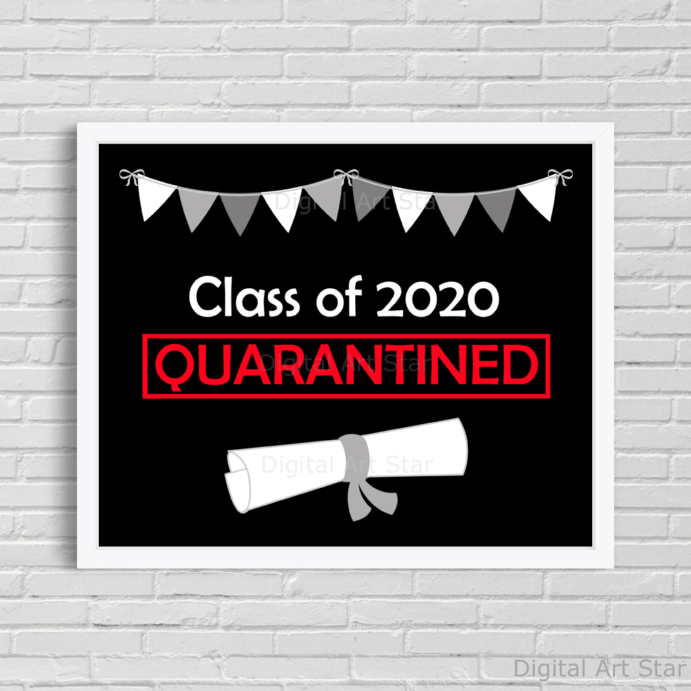 Printable Class of 2020 Quarantine Sign