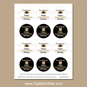 Printable Quarantine Birthday Cupcake Toppers Black Gold White