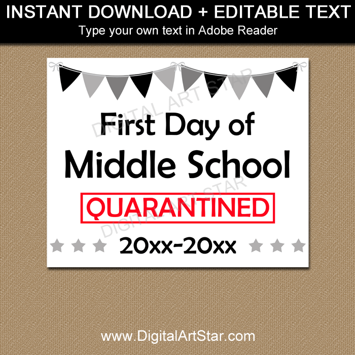 Quarantine First Day of Middle School Sign Printable