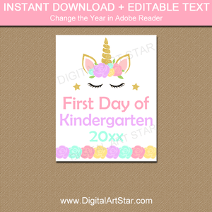 Instant Download Unicorn First Day of Kindergarten Sign Template